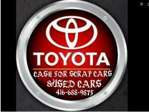 """""""""""WANTED """"""""""""TOYOTA CAMRY 2004 AND UP WE PAY TOP CASH $$$START PRICE $750 CASH ON THE SPOT  CAII / TEXT 416-688-9875 Toronto (GTA) Preview"""