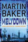 Meltdown by Martin Baker (Hardback, 2008)