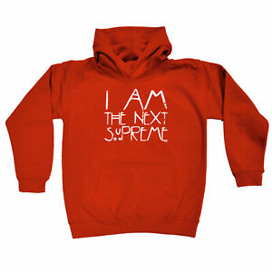 Funny-Kids-Childrens-Hoodie-Hoody-I-Am-The-Next-Supreme