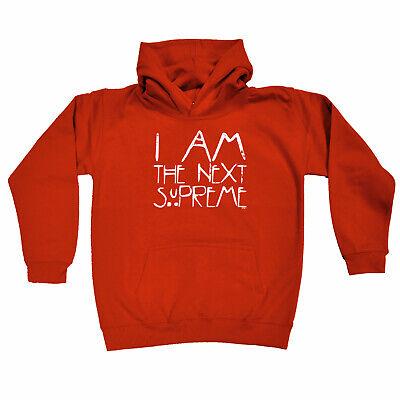 faeea50c55c Funny Kids Childrens Hoodie Hoody - I Am The Next Supreme   eBay