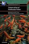 Conservation of Freshwater Fishes by Cambridge University Press (Hardback, 2015)