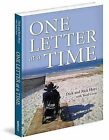 One Letter at a Time by Todd Civin, Dick Hoyt, Rick Hoyt (Hardback, 2012)