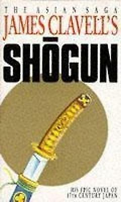SHOGUN A novel of Japan, Clavell, James, Used; Good Book