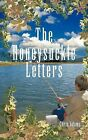 The Honeysuckle Letters by Chris Adams (Paperback, 2011)