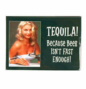 Tequila-Because-beer-isn-039-t-fast-enough-039-Fridge-magnet
