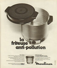 Publicité 1972  MOULINEX  la friteuse anti-pollution