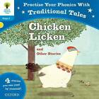 Oxford Reading Tree: Level 3: Traditional Tales Phonics Chicken Licken and Other Stories by David Bedford, Monica Hughes, Nikki Gamble, Gill Munton (Paperback, 2013)