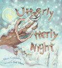 Utterly Otterly Night by Mary Casanova (Hardback, 2011)