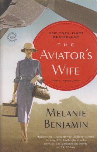 1 of 1 - The Aviator's Wife: A Novel by Melanie Benjamin
