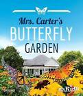 Mrs. Carter's Butterfly Garden by Steve Rich (Paperback, 2015)