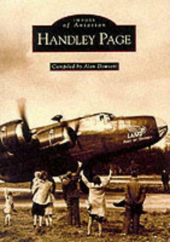 Handley Page (Archive Photographs: Images of Aviation), Very Good Condition Book