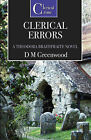Clerical Errors by D.M. Greenwood (Paperback, 2009)
