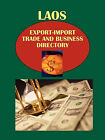 Laos Export-Import Trade and Business Directory by International Business Publications, USA (Paperback / softback, 2010)