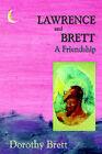 Lawrence and Brett by Dorothy Brett (Hardback, 2006)