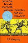 Jennifer, Hecate, Macbeth, William Mckinley, and ME, Elizabeth by E. L. Konigsburg (Hardback, 1971)