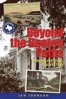Beyond the Beaten Paths: Driving Historic Galveston by Dr Jan Johnson (Paperback / softback, 2012)