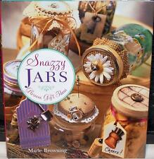 SNAZZY JARS GLORIOUS GIFT IDEAS BY MARIE BROWING