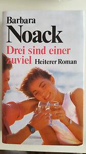 Drei sind einer zuviel von Barbara Noack festgebunden - Habichtswald, Deutschland - Drei sind einer zuviel von Barbara Noack festgebunden - Habichtswald, Deutschland