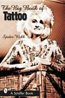 The Big Book of Tattoo by Spider Webb (Paperback, 2002)