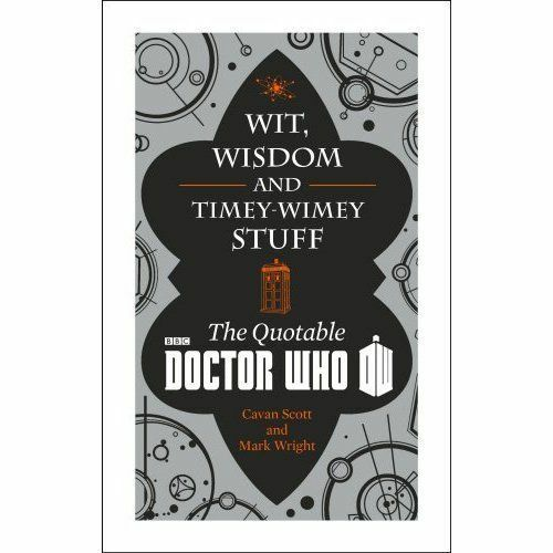 """1 of 1 - """"VERY GOOD"""" Doctor Who: Wit, Wisdom and Timey Wimey Stuff – The Quotable Doctor"""