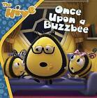 Once Upon a Buzzbee by Sarah Maizes (Paperback / softback, 2015)
