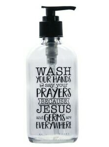 Wash-Your-Hands-and-Say-Your-Prayers-Soap-Dispenser
