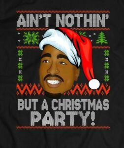 PUSHING BLACK Aint Nothing But a Christmas Party Ladies T-Shirt White , Small Gildan