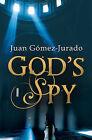 God's Spy by Juan Jurado Gomez (Hardback, 2007)