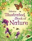 The Usborne Illustrated Book of Nature by Phillip Clarke (Hardback, 2009)