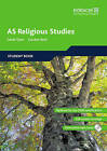 Edexcel AS Religious Studies: Student Book by Jennifer Smith, Dominique Messent, Sarah K. Tyler, Jon Mayled, Gordon Reid, Gopinder Kaur (Mixed media product, 2008)