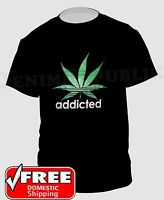 Addicted to Weed Funny T-Shirt. Black Pot Marijuana Tshirt New
