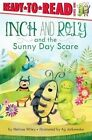 Inch and Roly and the Sunny Day Scare by Melissa Wiley (Hardback, 2014)