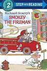 Richard Scarry's Smokey the Fireman by Richard Scarry (Hardback, 2015)