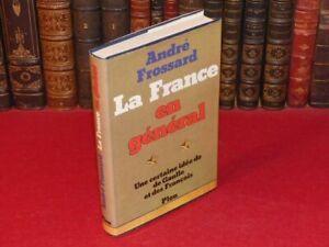 ANDRE-FROSSARD-LA-FRANCE-EN-GENERAL-Envoi-signe-auteur-EO-1975-General-De-Gaulle