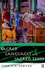 Sacred Languages and Sacred Texts by John Sawyer (Hardback, 1999)