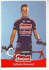 CYCLISME carte cycliste SYLVAIN CHAVANEL équipe BONJOUR .fr 2001
