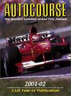 Autocourse: The World's Leading Grand Prix Annual: 2001-02 by Profile Sports Media Ltd (Hardback, 2001)