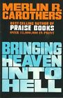 Bringing Heaven into Hell by M. Carothers (Paperback, 1920)