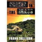 Snakes in The Grass 9781440140983 by Frank Sullivan Hardback