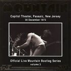 Official Bootleg Series, Vol. 3: Live at Capitol Theatre, NJ by Mountain (CD, Feb-2005, United States of Distribution)