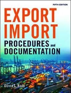 Export-Import-Procedures-and-Documentation-Bade-Donna-L-Good-Book