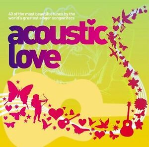 Various-Artists-Acoustic-Love-Volume-2-2006-2-CD-039-s-Album-40-Great-Tracks
