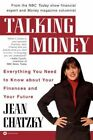 Talking Money: Everything You Need to Know about Your Finances and Your Future by Chatzky (Paperback, 2002)