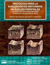 Protocolo para la Evaluacion de Disturbios en Suelos Forestales by United...
