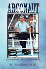 Argonaut: Memories of an East Neuk Skipper by David Smith MBE (Paperback, 2012)