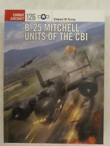 Osprey-Combat-Aircraft-126-B-25-Mitchell-Units-of-the-CBI-by-Edward-M-Young
