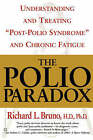The Polio Paradox by Richard L. Bruno (Paperback, 2003)