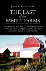 The Last of the Family Farms by James R Bupp Ph D (Paperback / softback, 2008)