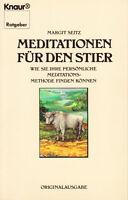 Seitz, Margit – Meditationen für den Stier, Meditationsmethode finden
