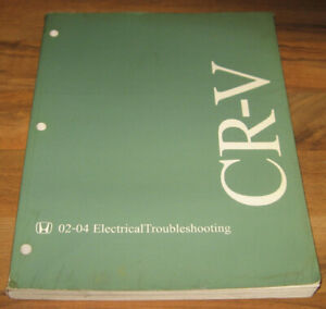 2002-2004 HONDA CRV CR-V ELECTRICAL Troubleshooting Manual ...